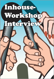 Inhouse-Workshop Interview