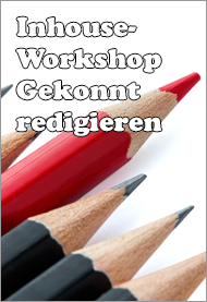 Inhouse-Workshop Gekonnt redigieren